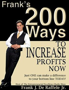 Frank's 200 Ways to Increase Profits Now